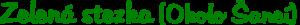 Zelená stezka - Okolo Šancí